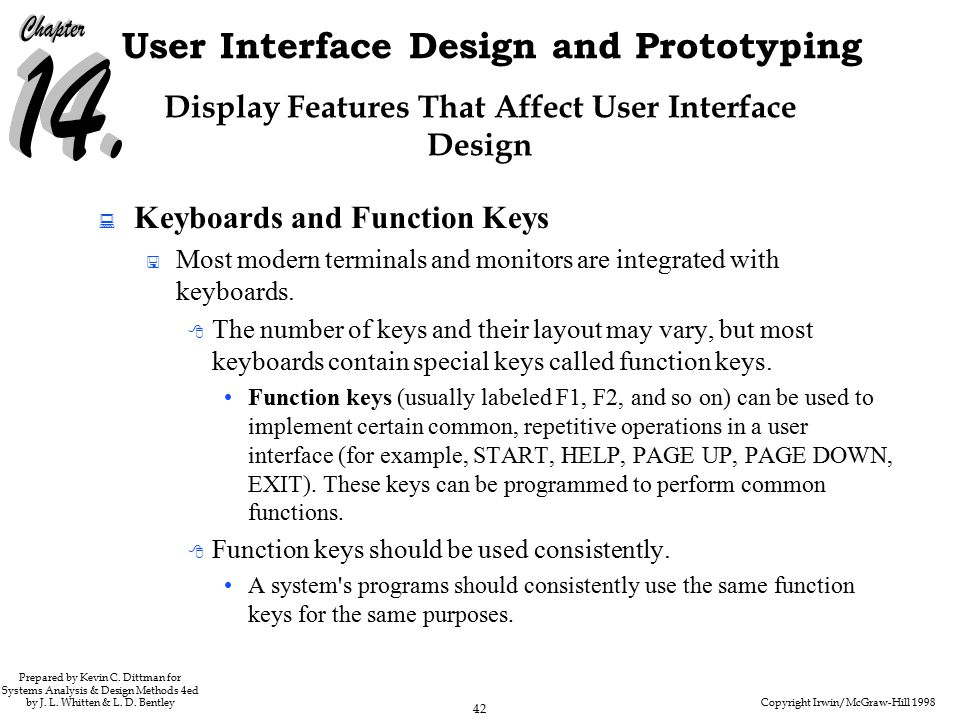 Copyright Irwin/McGraw-Hill 1998 42 User Interface Design and Prototyping Prepared by Kevin C.