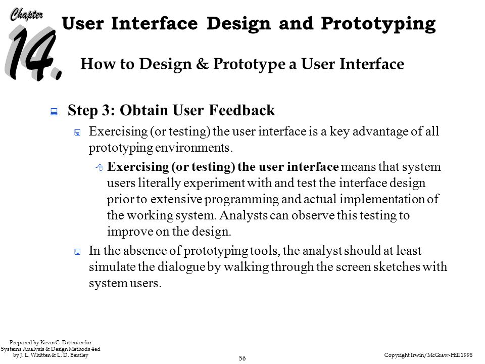 Copyright Irwin/McGraw-Hill 1998 56 User Interface Design and Prototyping Prepared by Kevin C.