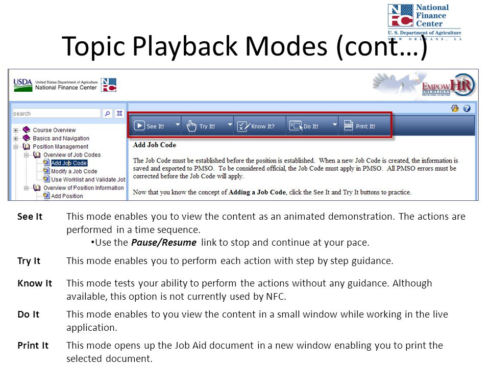 See ItThis mode enables you to view the content as an animated demonstration. The actions are performed in a time sequence. Use the Pause/Resume link