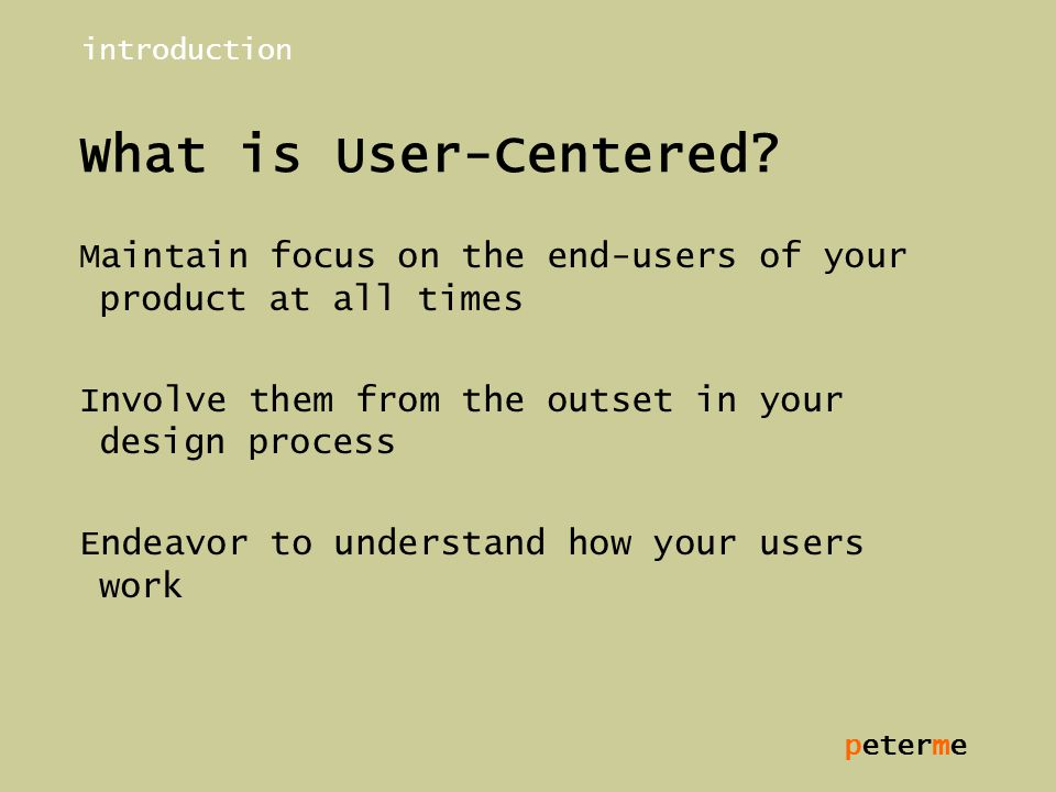peterme What is User-Centered.