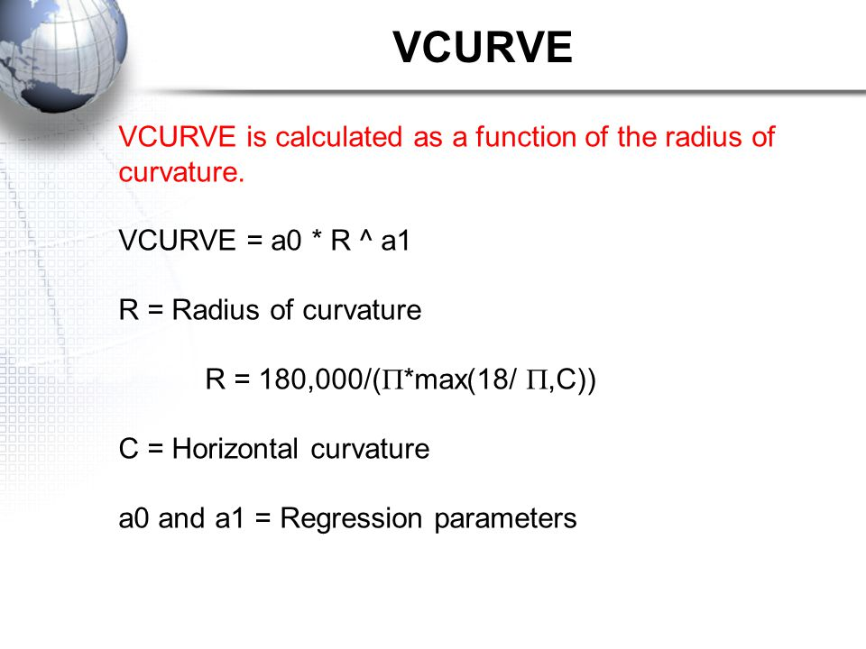 VCURVE is calculated as a function of the radius of curvature.