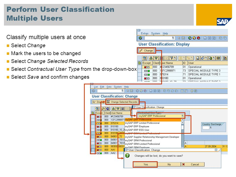 Perform User Classification Multiple Users Classify multiple users at once Select Change Mark the users to be changed Select Change Selected Records S