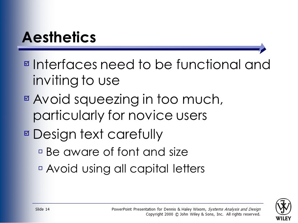 PowerPoint Presentation for Dennis & Haley Wixom, Systems Analysis and Design Copyright 2000 © John Wiley & Sons, Inc. All rights reserved. Slide 14 A