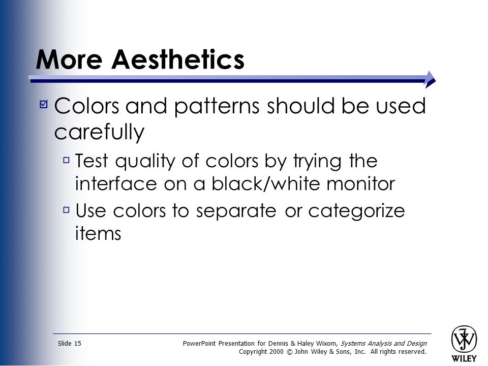 PowerPoint Presentation for Dennis & Haley Wixom, Systems Analysis and Design Copyright 2000 © John Wiley & Sons, Inc. All rights reserved. Slide 15 M