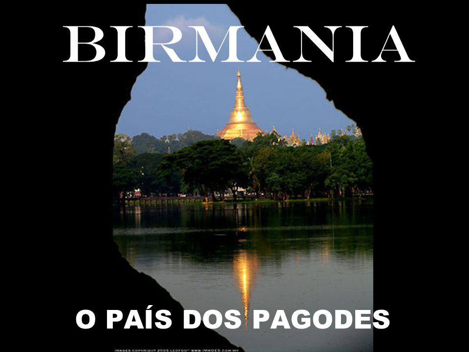 BIRMANIA O PAÍS DOS PAGODES