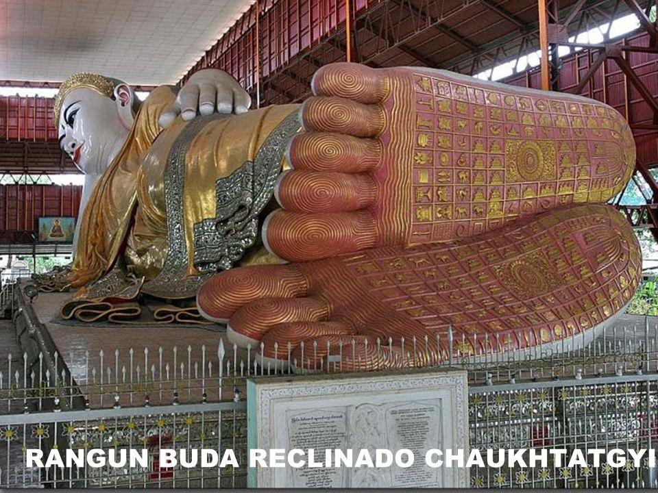 RANGUN BUDA RECLINADO CHAUKHTATGYI