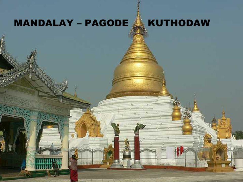 MANDALAY – PAGODE KUTHODAW