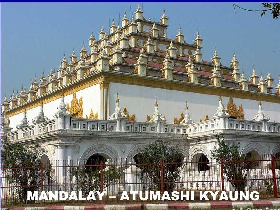 MANDALAY – ATUMASHI KYAUNG