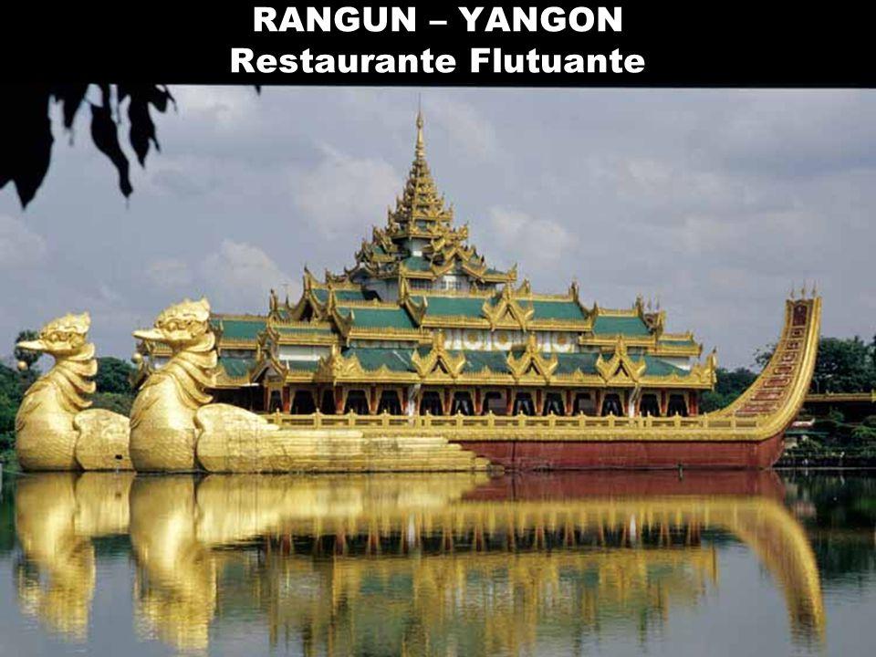 RANGUN – YANGON Restaurante Flutuante