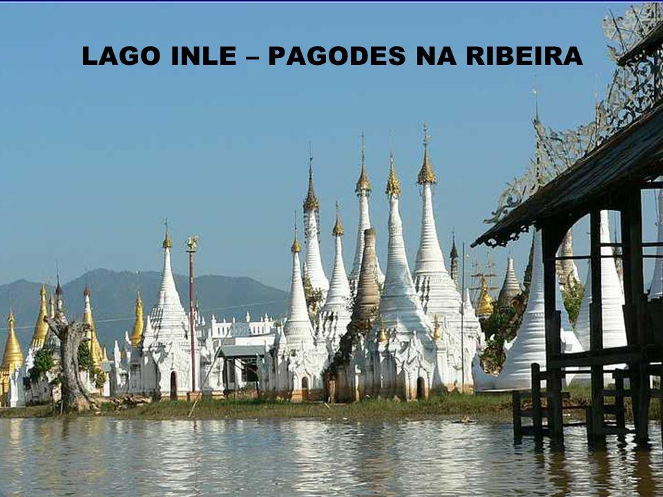 LAGO INLE – PAGODES NA RIBEIRA