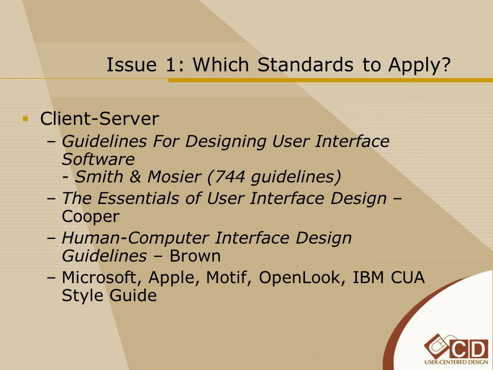 Issue 1: Which Standards to Apply.