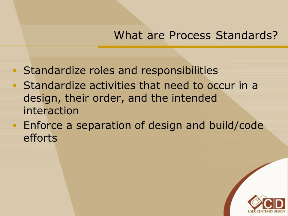 What are Process Standards.