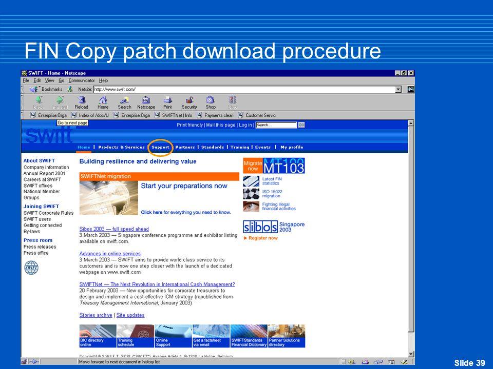 Slide 39 FIN Copy patch download procedure