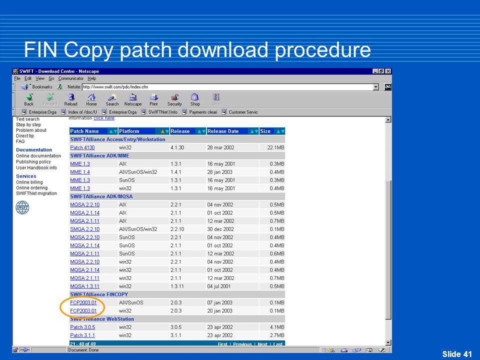 Slide 41 FIN Copy patch download procedure