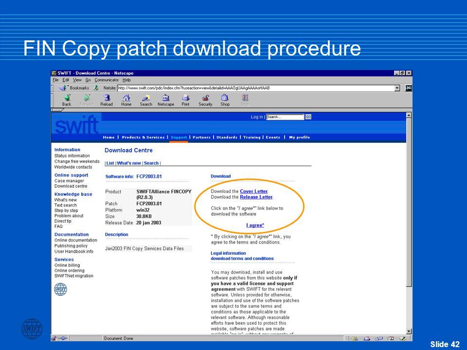 Slide 42 FIN Copy patch download procedure