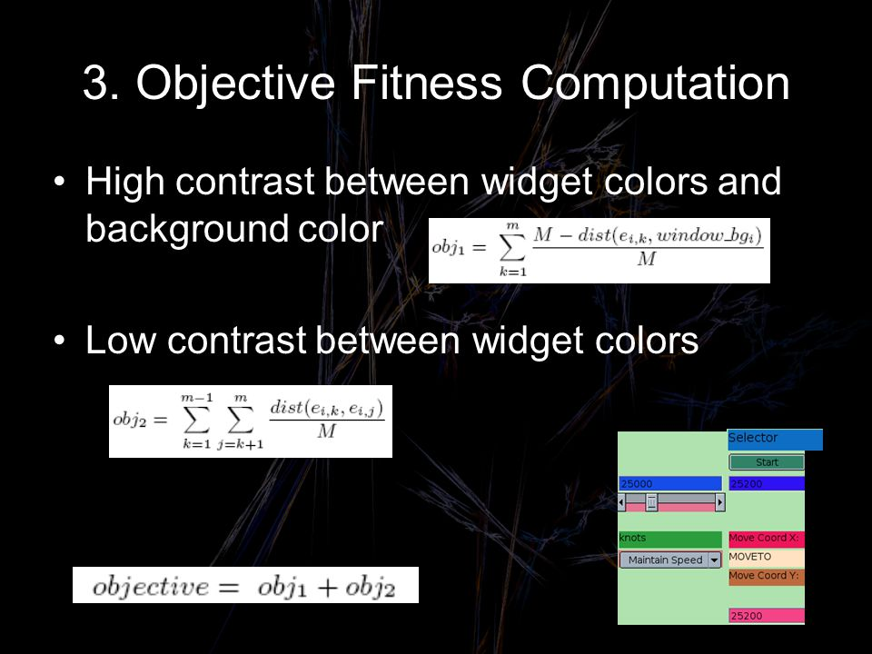 3. Objective Fitness Computation High contrast between widget colors and background color Low contrast between widget colors