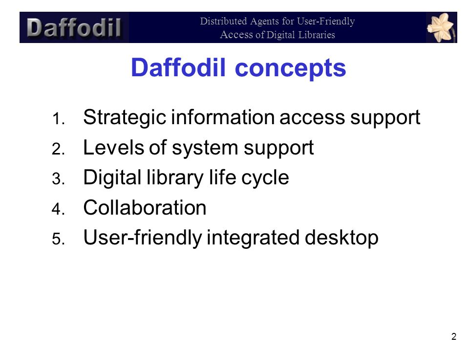 2 Distributed Agents for User-Friendly Access of Digital Libraries Daffodil concepts 1.
