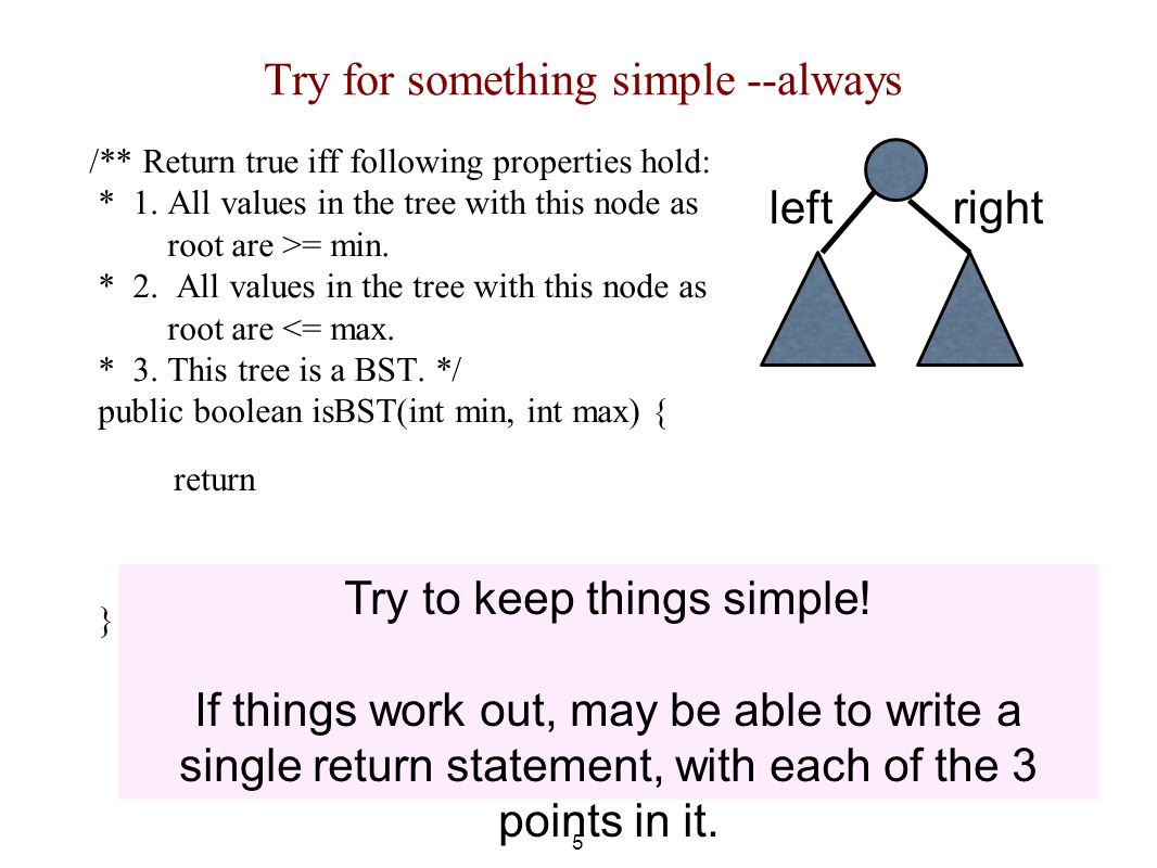 Try for something simple --always /** Return true iff following properties hold: * 1.