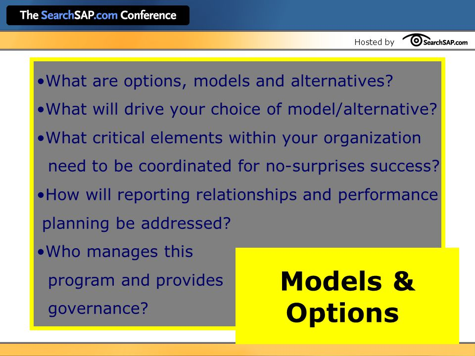 Hosted by What are options, models and alternatives.
