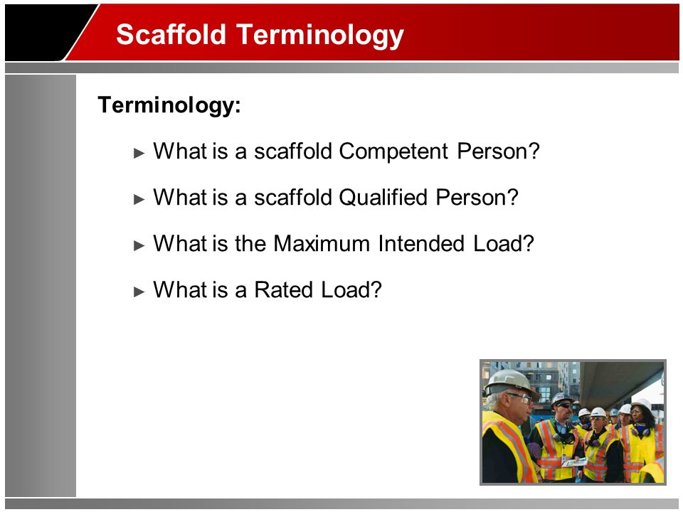 Hazards Associated with Scaffold Use ►Section 4