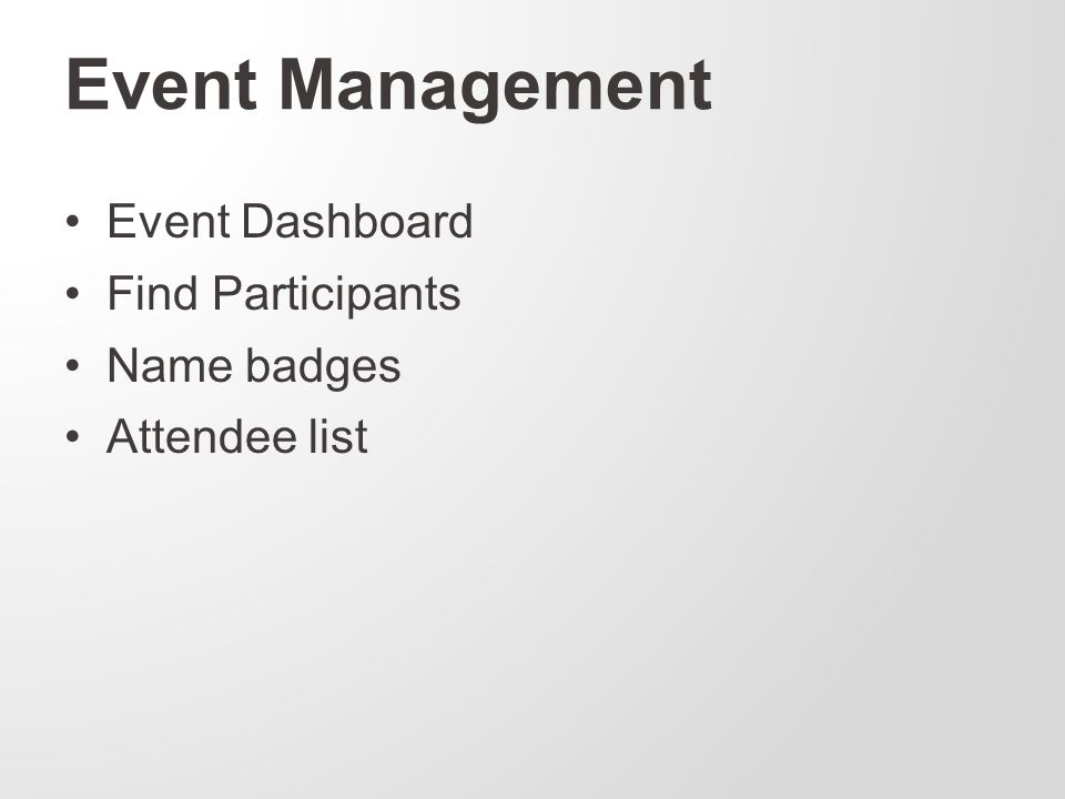Event Management Event Dashboard Find Participants Name badges Attendee list