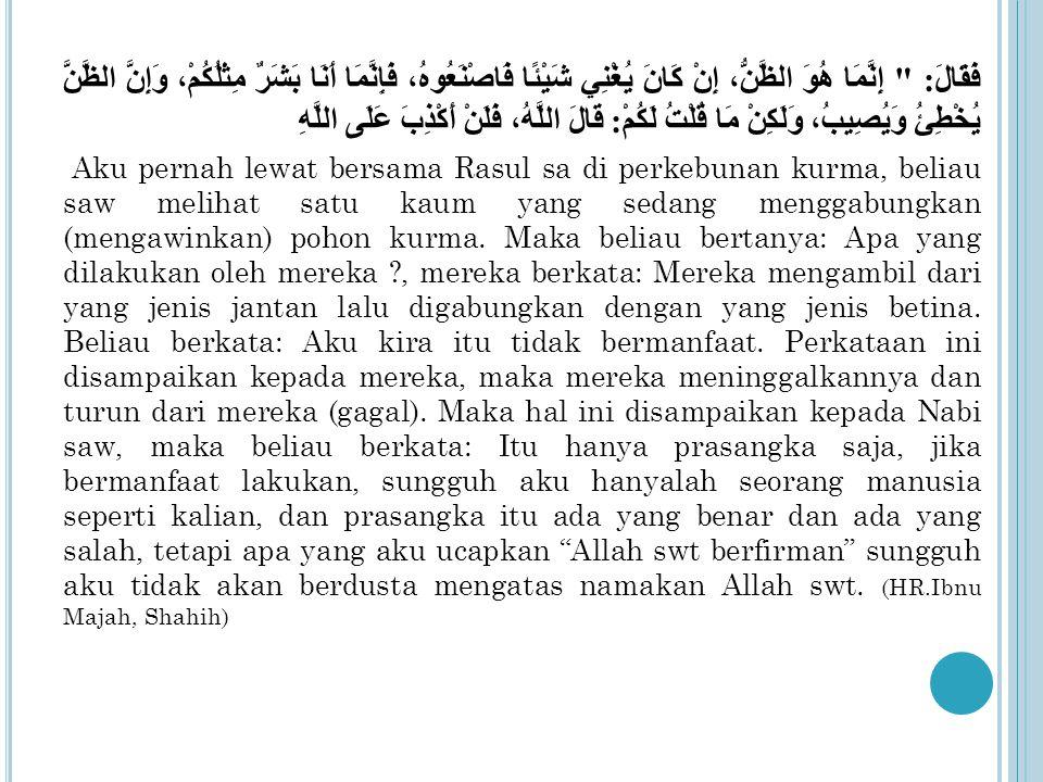 Perbedaan حسن الظن dan الغرور al-Ghurur, seseorang yang tanpa ber-amal sholeh tapi berbaik sangka kepada Allah swt dengan mendapat surga atau ridha-Nya.