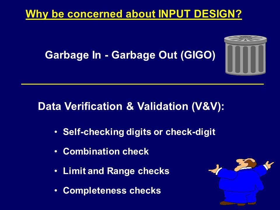 Input involves 3 steps: Batch On-Line (real-time) Hybrid Input Methods: 1.