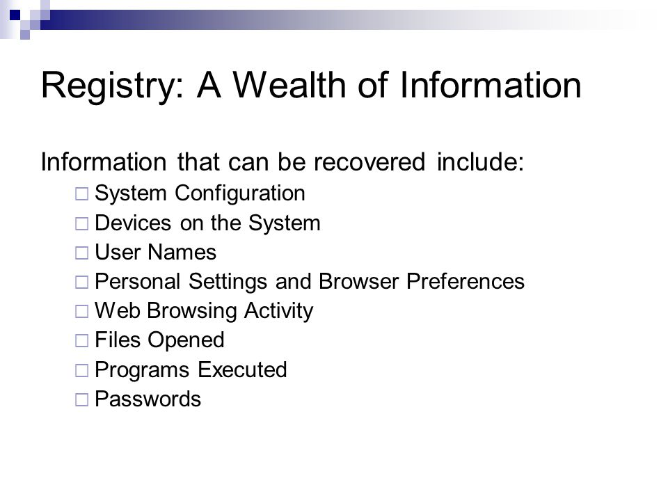 Registry Research Use REGMON (MS Sysinternals) to monitor changes to the registry  Registry is accessed constantly Need to set filter Or enable Regmon's log boot record  Captures registry activity in a regmon file Do it yourself: Windows API  RegNotifyChangeKeyValue Many commercial products  DiamondCS RegProt Intercepts changes to the registry