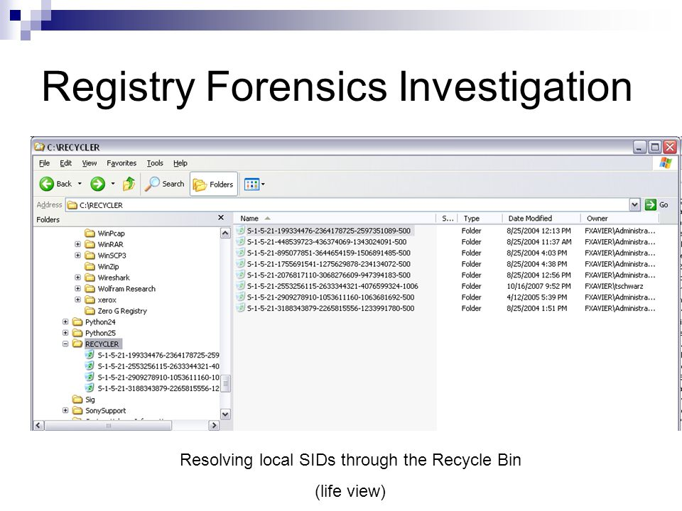 Registry Forensics Investigation Resolving local SIDs through the Recycle Bin (life view)
