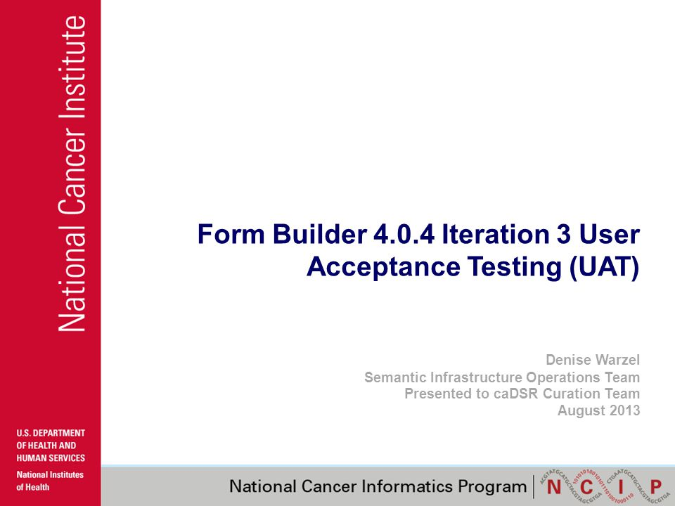 Suggested Iteration 3 UAT Activities for caDSR Form Builder Users …