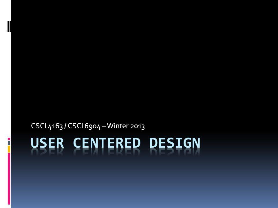 CSCI 4163 / CSCI 6904 – Winter 2013