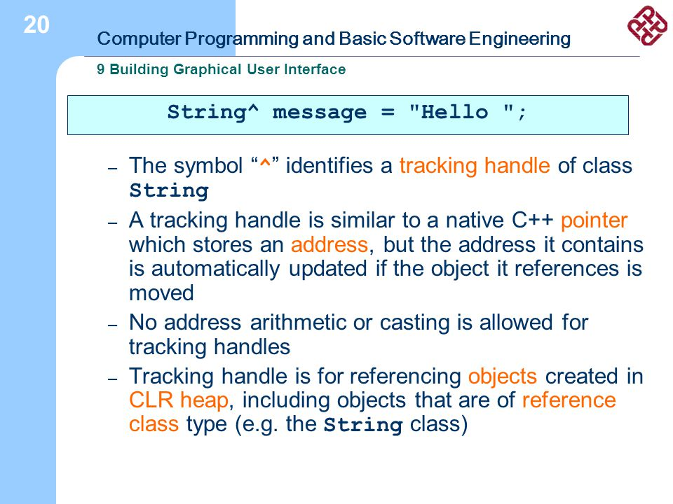 "Computer Programming and Basic Software Engineering 9 Building Graphical User Interface 20 – The symbol "" ^ "" identifies a tracking handle of class St"