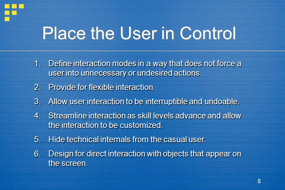 6 Reduce the User's Memory Load 1.Reduce demand on short-term memory.