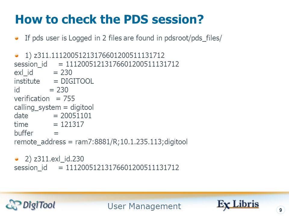 User Management 9 How to check the PDS session.
