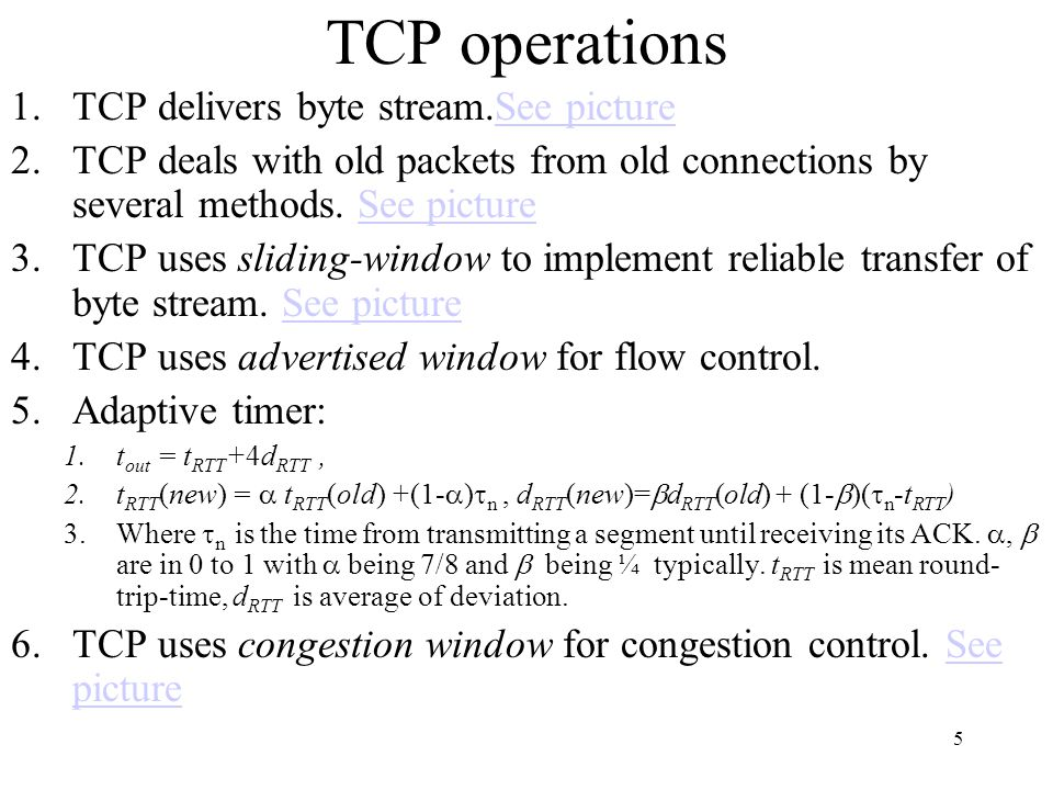 26 Reverse-Path Broadcasting (RPB) Fact: Set of shortest paths to the source node S forms a tree that spans the network –Approach: Follow paths in reverse direction Assume each router knows current shortest path to S –Upon receipt of a multicast packet, router records the packet's source address and the port it arrives on –If shortest path to source is through same port ( parent port ), router forwards the packet to all other ports –Else, drops the packet Loops are suppressed; each packet forwarded by a router exactly once Implicitly assume shortest path to source S is same as shortest path from source –If paths asymmetric, need to use link state info to compute shortest paths from S