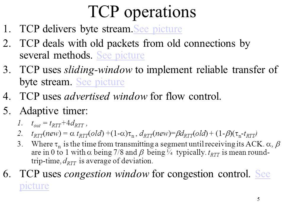6 byte stream Send buffer segments Receive buffer byte stream Application ACKs Transmitter Receiver Figure 8.18 TCP byte stream