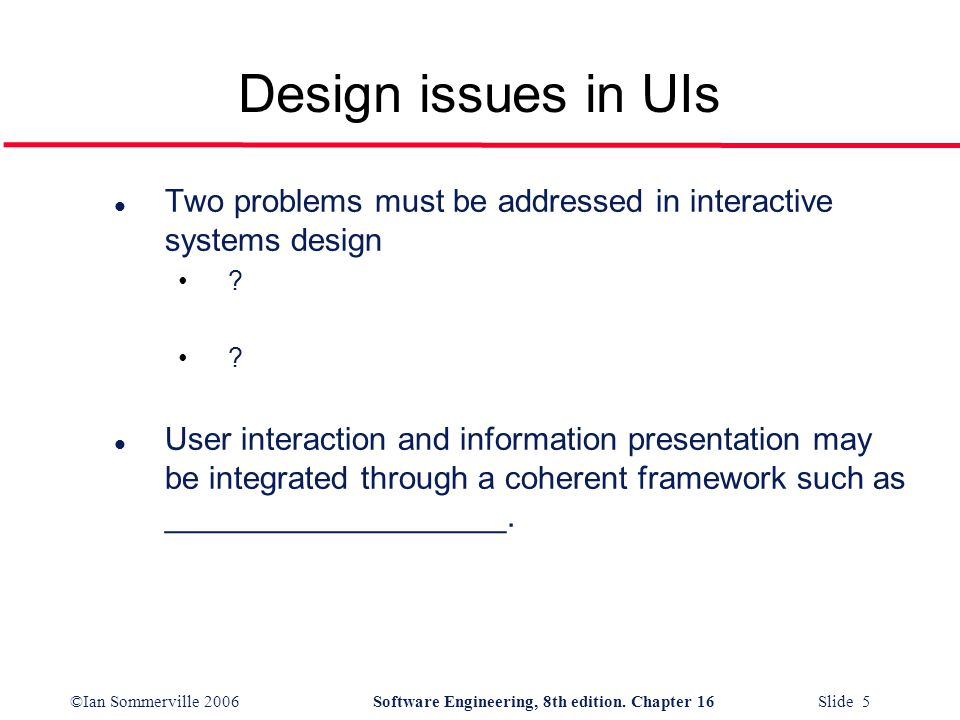 ©Ian Sommerville 2006Software Engineering, 8th edition. Chapter 16 Slide 6 Interaction styles