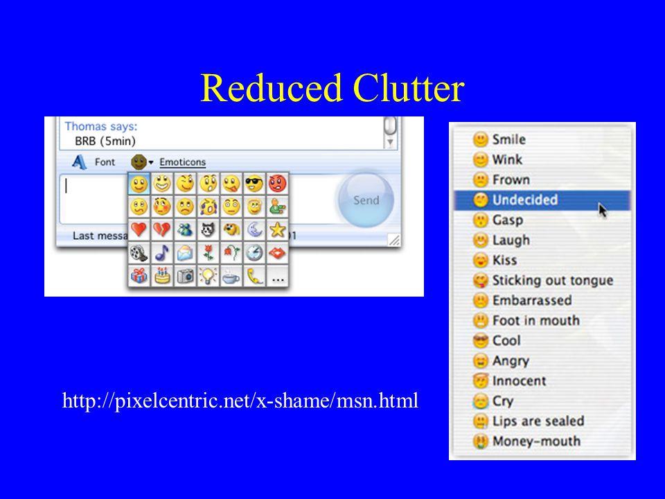 Reduced Clutter http://pixelcentric.net/x-shame/msn.html