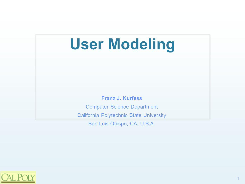 1 User Modeling Franz J.