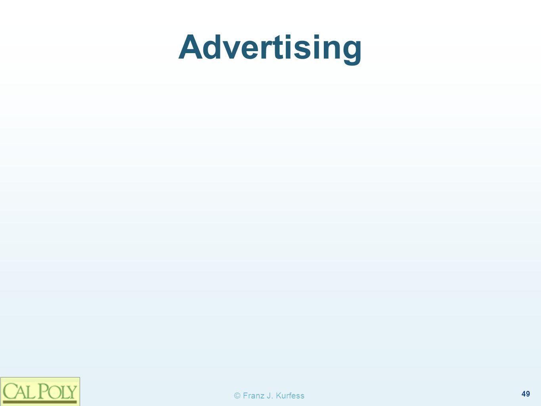 49 © Franz J. Kurfess Advertising
