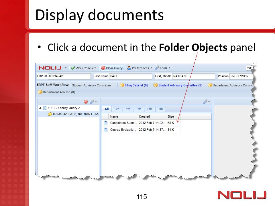 Display documents Click a document in the Folder Objects panel 115