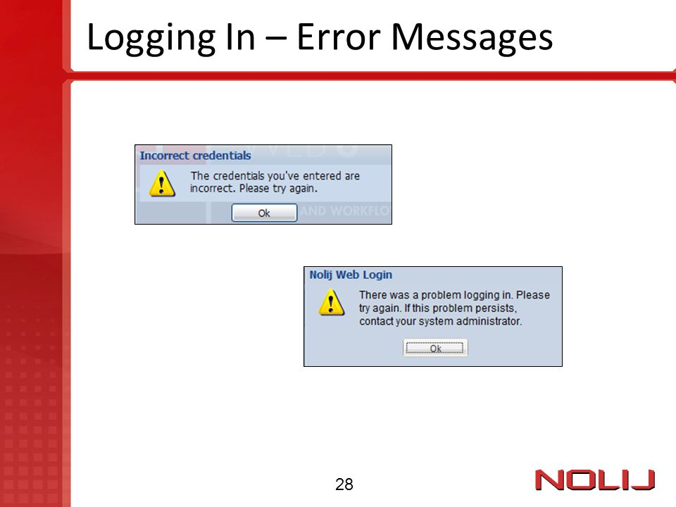 Logging In – Error Messages 28