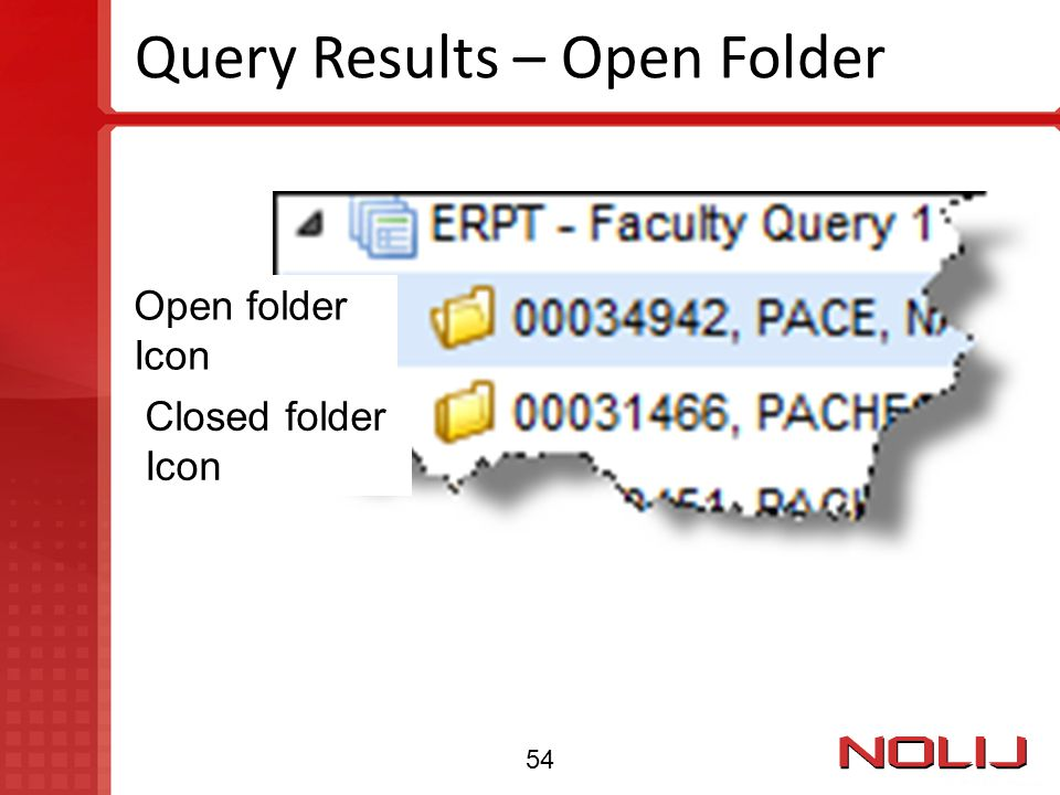 Query Results – Open Folder Open folder Icon Closed folder Icon 54