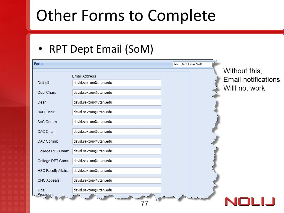Other Forms to Complete RPT Dept Email (SoM) Without this, Email notifications Willl not work 77