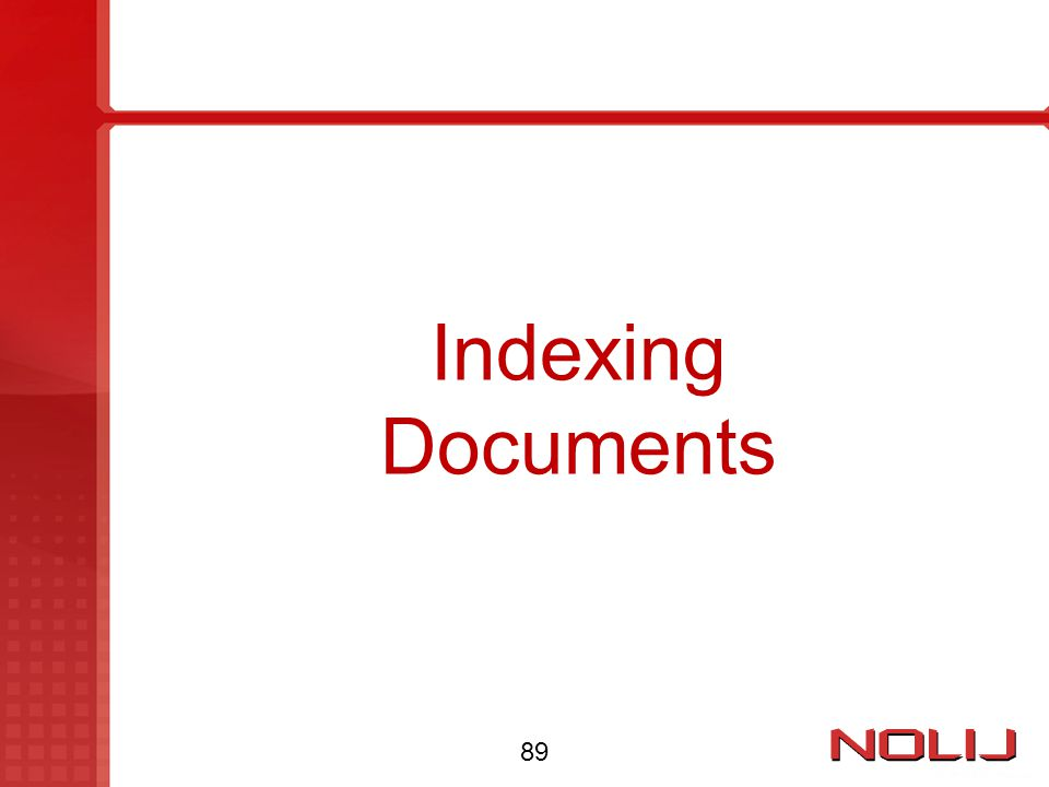 Indexing Documents 89