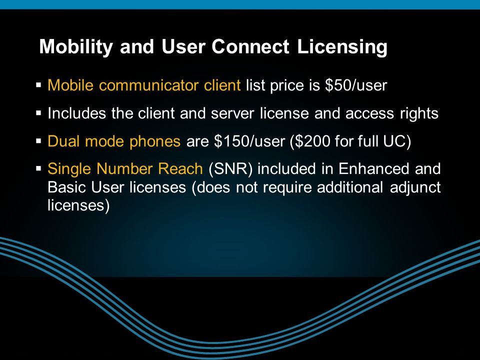 © 2009 Cisco Systems, Inc. All rights reserved.Cisco ConfidentialPresentation_ID 15  Mobile communicator client list price is $50/user  Includes the