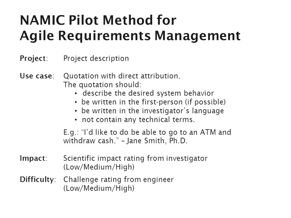 NAMIC Pilot Method for Agile Requirements Management Project: Project description Use case: Quotation with direct attribution.