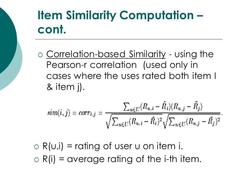 Item Similarity Computation – cont.