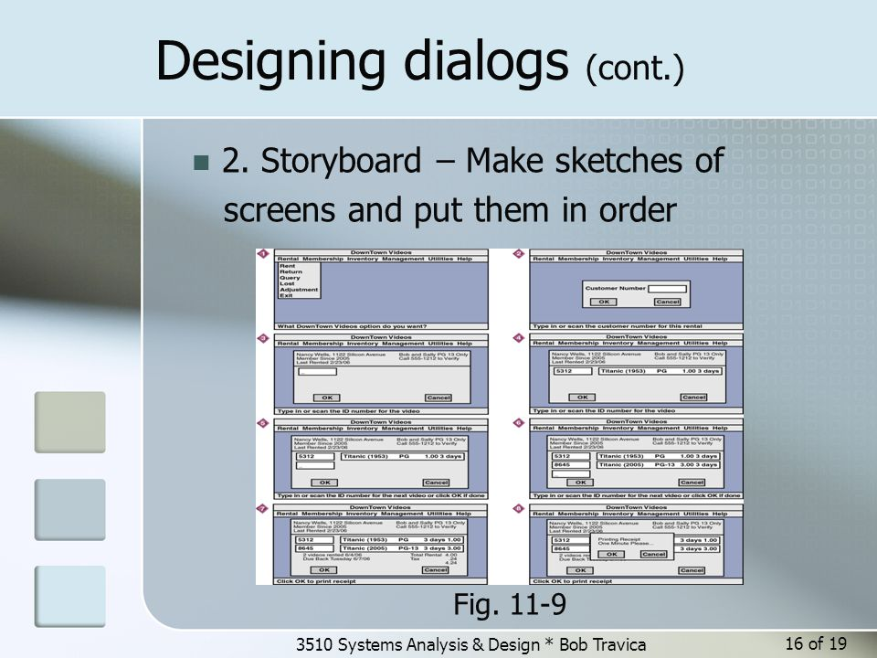 3510 Systems Analysis & Design * Bob Travica Designing dialogs (cont.) Fig.