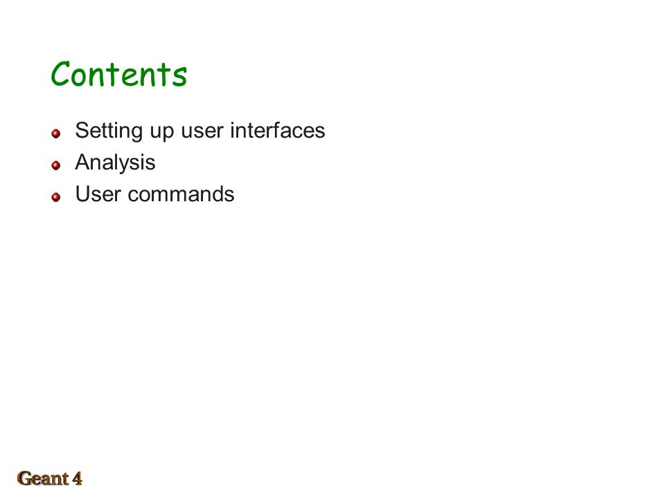 Contents Setting up user interfaces Analysis User commands 1